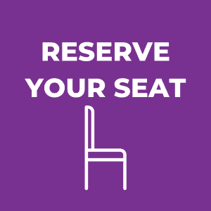 Reserve Your Seat